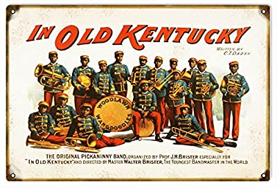 Nostalgic Old Kentucky The Original Pickaninny Band Reproduction Sign