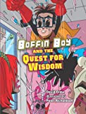 Boffin Boy and the Quest for Wisdom, David Orme, 1841676284