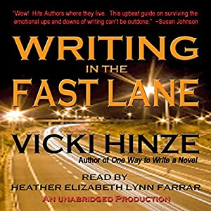 Writing in the Fast Lane Audiobook