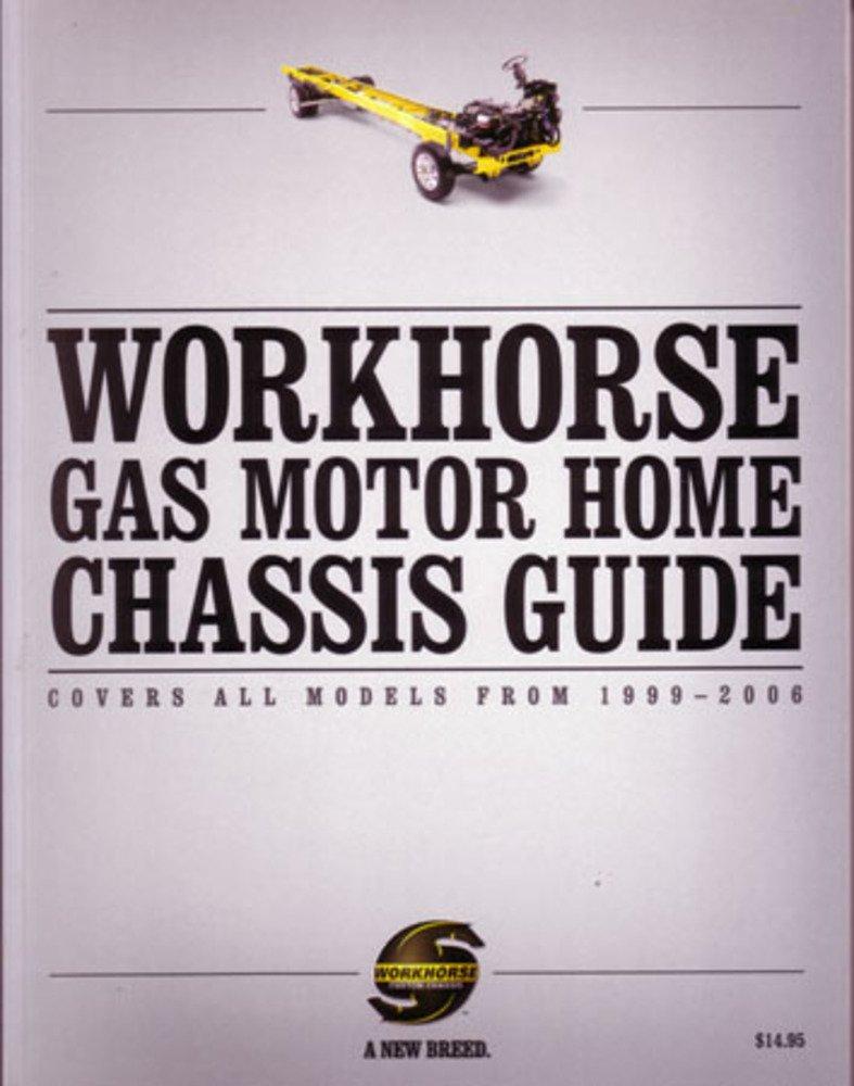 bishko automotive literature 1999-2006 Workhorse Gas Motorhome Chassis  Guide Shop Service Repair Manual Book