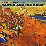 Glenn Cashman & the Southland Big Band!