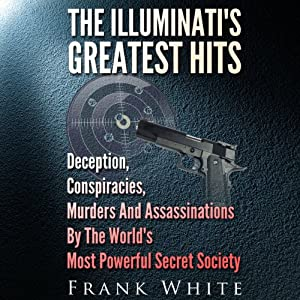 The Illuminati's Greatest Hits Audiobook