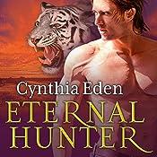Eternal Hunter: Night Watch, Book 1 | Cynthia Eden