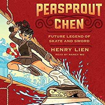Peasprout Chen, Future Legend of Skate and Sword by Henry Lien young adult fantasy audiobook reviews