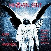 Heaven Sent: Quincy Harker Demon Hunter, Book 5 | John G. Hartness
