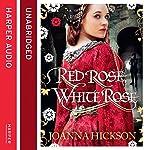 Red Rose, White Rose | Joanna Hickson