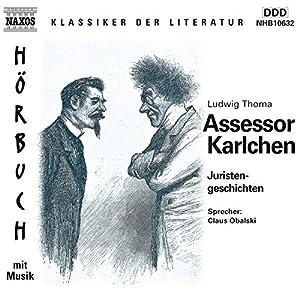 Assessor Karlchen - Juristengeschichten Hörbuch