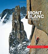 By Philippe Batoux - Mont Blanc: The Finest Routes