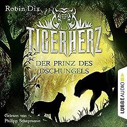 Tigerherz (Der Prinz des Dschungels 1)