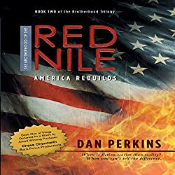 The Brotherhood of the Red Nile: America Rebuilds