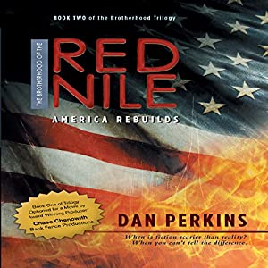 The Brotherhood of the Red Nile: America Rebuilds Audiobook