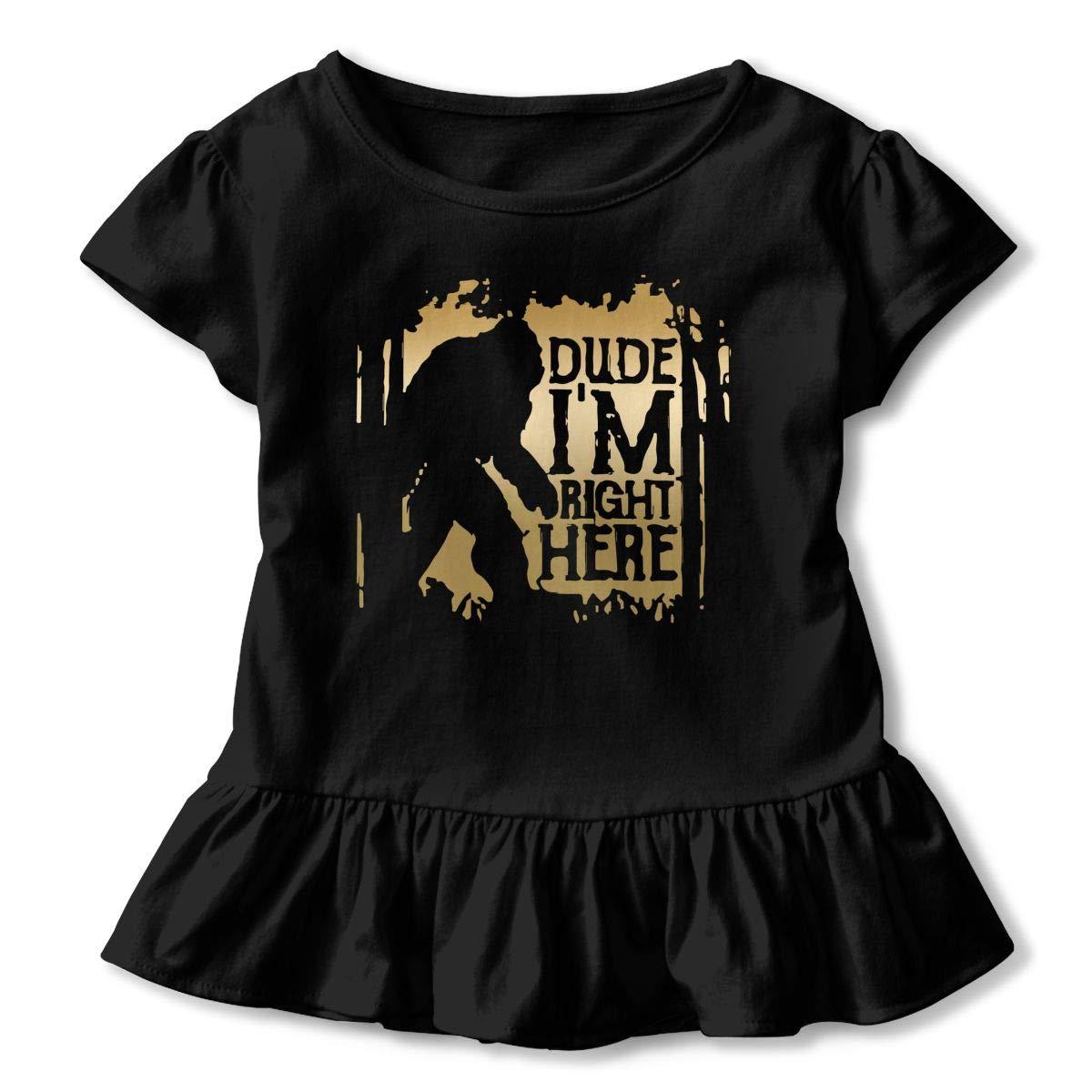 Clarissa Bertha Bigfoot Sasquatch Dude Im Right Here Toddler Baby Girls Short Sleeve Ruffle T-Shirt