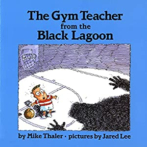 The Gym Teacher from the Black Lagoon Audiobook