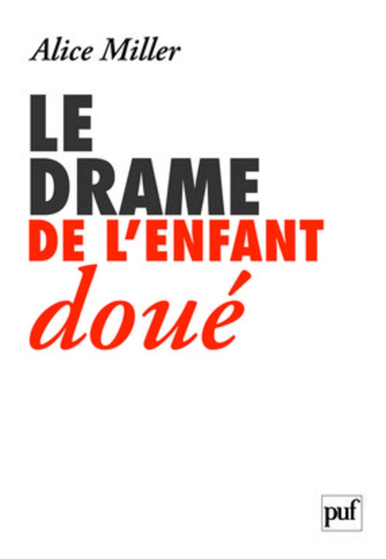 le drame de l'enfant doué (French) Paperback
