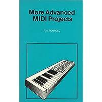 More Advanced MIDI Projects (Bernard Babani Publishing Radio & Electronics Books)
