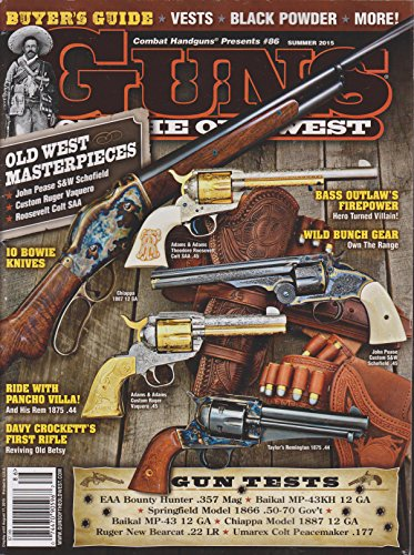 - Guns of the Old West Magazine Summer 2015