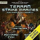 Terran Strike Marines: Publisher's Pack: Terran Strike Marines, Book 1-2