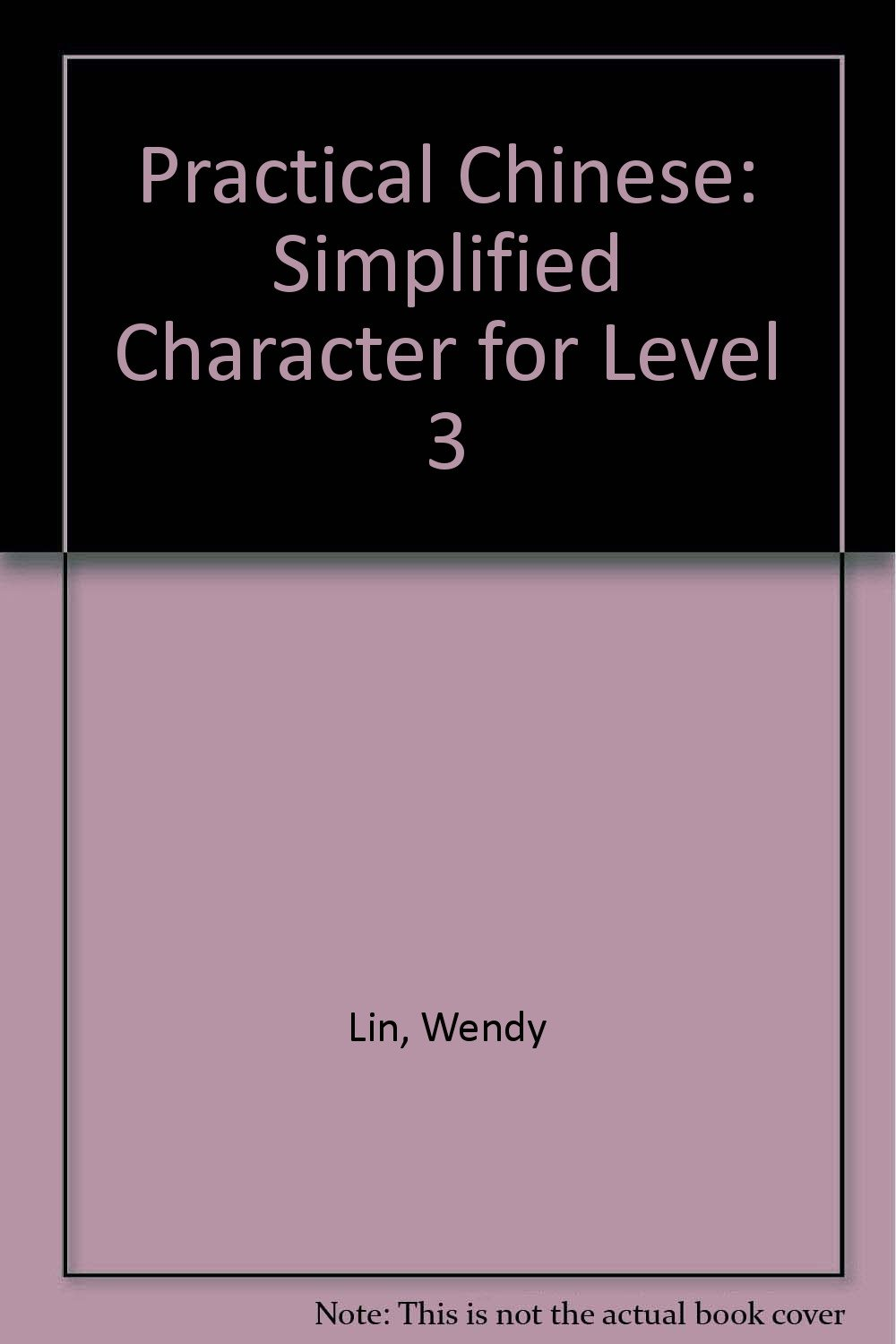 Practical Chinese: Simplified Character for Level 3 pdf epub