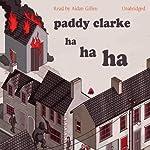 Paddy Clarke Ha Ha Ha | Roddy Doyle