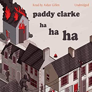 Paddy Clarke Ha Ha Ha Audiobook | Roddy Doyle | Audible.com.au