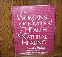Woman's Encyclopaedia of Health and Natural Healing