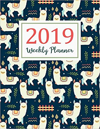 January 2019 to December 2019 For To do list Planners And Academic Agenda Schedule Organizer Logbook Journal Notebook 2019 Weekly Planner Daily Weekly And Monthly Calendar Planner