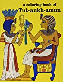 img - for A Coloring Book of Tutankhamun book / textbook / text book