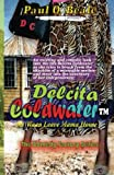 img - for Delcita Coldwater: Mi Waan Leave Mama House (Delcita Codwater) (Volume 1) book / textbook / text book