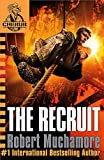 The Recruit: Book 1 (CHERUB)
