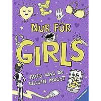 Nur für Girls - Alles was du wissen musst