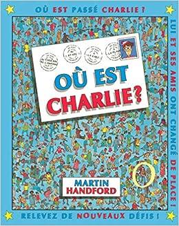 Ou Est Charlie Martin Handford 9782700041248 Amazon Com