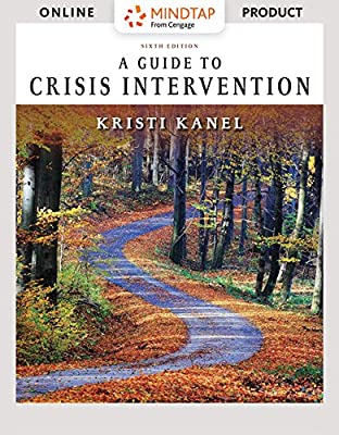 MindTap Counseling for Kanel's A Guide to Crisis Intervention - 6 months - 6th Edition [Online Courseware]
