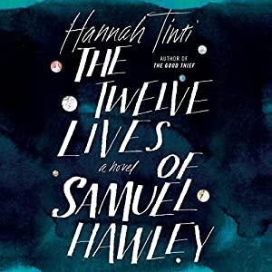 The Twelve Lives of Samuel Hawley Hörbuch