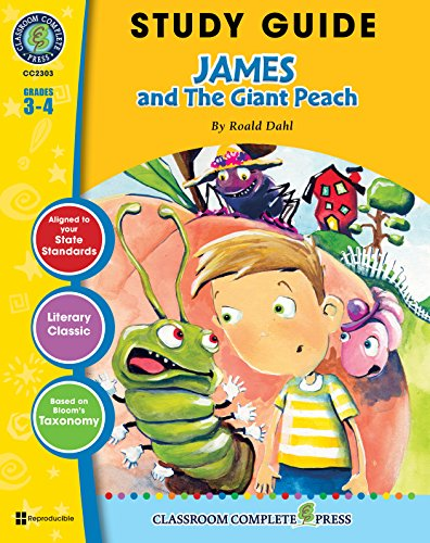 Study Guide - James and the Giant Peach Gr. 3-4 (James And The Giant Peach Novel Study)