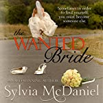 The Wanted Bride | Sylvia McDaniel