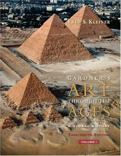 Gardner's Art Through the Ages A Global History, Volume I [Gardner's Art Through the Ages Volume 1] by Kleiner, Fred S. [Wadsworth Publishing,2008] [Paperback] 13TH EDITION