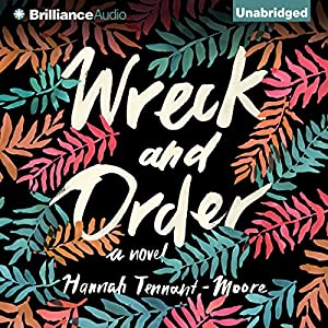 Wreck and Order Audiobook