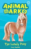 The Lonely Pony: Book 8 (Animal Ark)