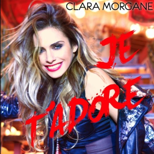 je t 39 adore extended version by clara morgane on amazon music. Black Bedroom Furniture Sets. Home Design Ideas