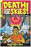 """Death from the Skies! - The Science Behind the End of the World"" av Philip Plait"