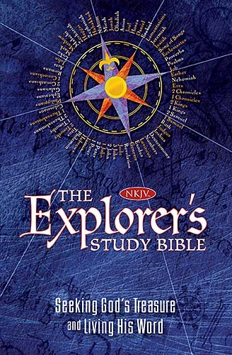 The Explorer's Study Bible: New King James Version, Seeking God's Treasure and Living His Word