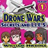 Secrets and L.I.E.S., The Drone Wars