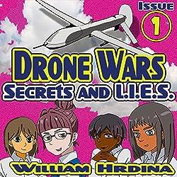 Secrets and L.I.E.S., The Drone Wars