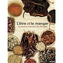 L'être et le manger (French Edition)