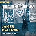 Going to Meet the Man Audiobook by James Baldwin Narrated by Dion Graham