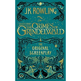 Fantastic Beasts: The Crimes of Grindelwald - The Original Screenplay (Harry Potter)