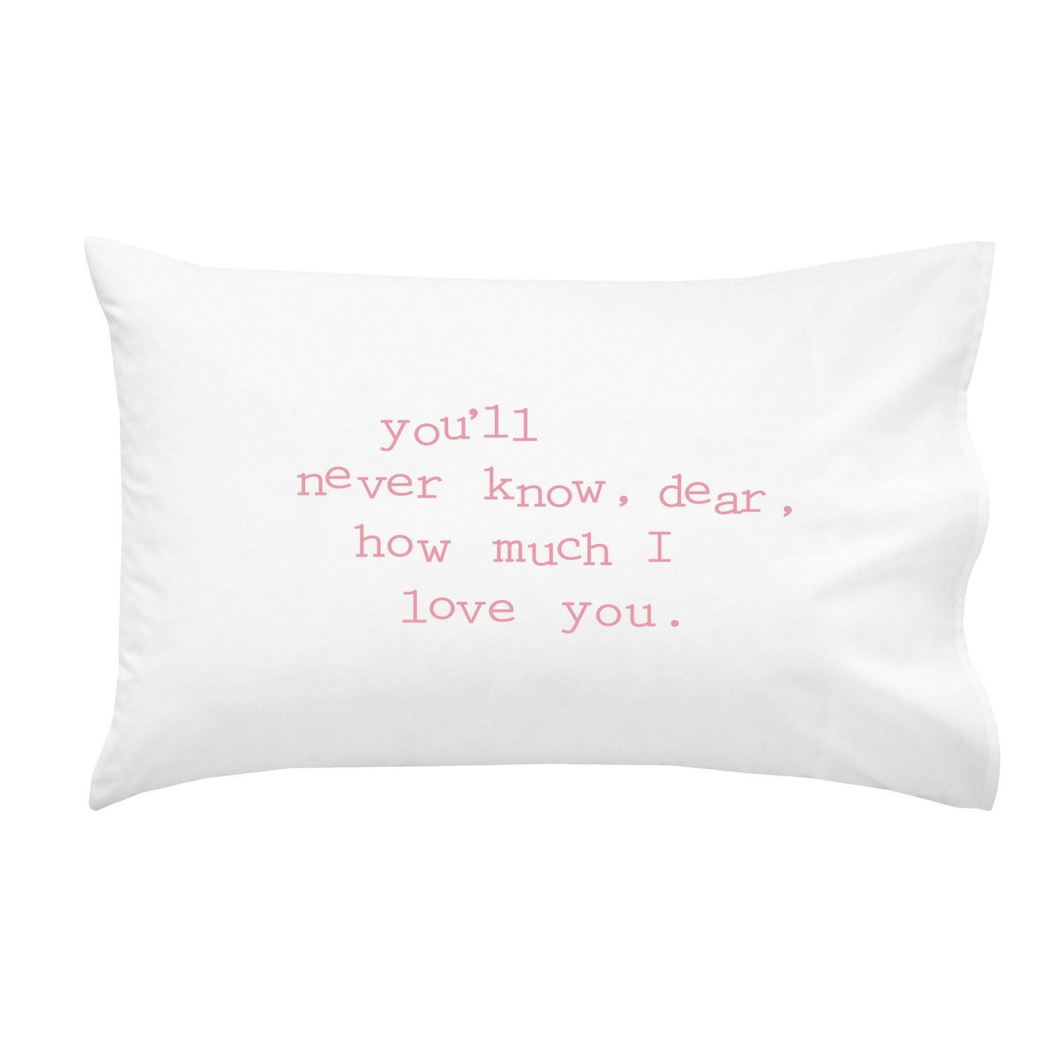 Oh, Susannah You'll Never Know, Dear, How Much I Love You. Pink 20x30 inch You are My Sunshine Pillowcase Kids Room Decor
