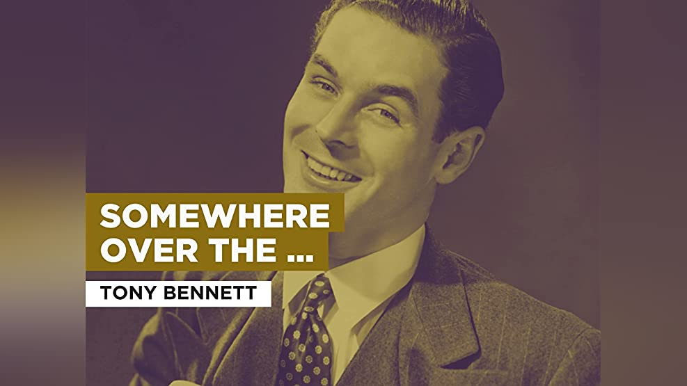 Somewhere Over The Rainbow in the Style of Tony Bennett