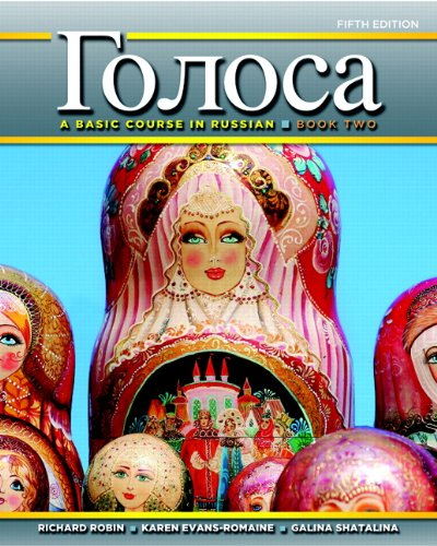 Golosa: A Basic Course In Russian, Book Two (5th Edition)