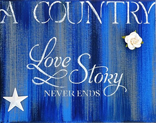 A Country Love Story Never Ends 11x14 Hand Made Canvas Painting, Hand Painted Rustic Love Quote